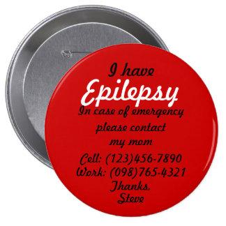 Tengo botón de la epilepsia pin redondo de 4 pulgadas