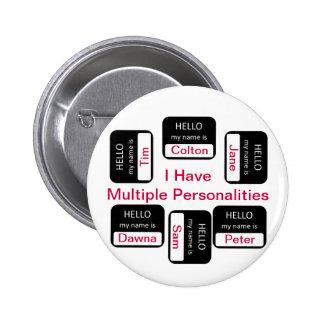 Tengo botón de las personalidades múltiples pins
