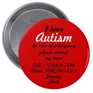 Tengo botón del autismo pin redondo de 4 pulgadas