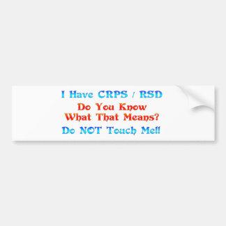 Tengo CRPS RSD usted sé lo que ese significa Pegatina Para Auto