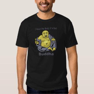 Tengo el cuerpo de dios - Buda Camisas