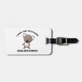 Tengo el Koalafications necesario Etiquetas De Equipaje