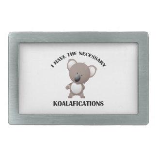 Tengo el Koalafications necesario Hebilla De Cinturón Rectangular