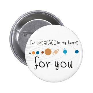 Tengo espacio en mi corazón para usted pins