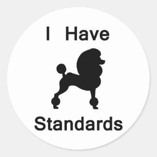 Tengo estándares (el caniche) pegatinas redondas