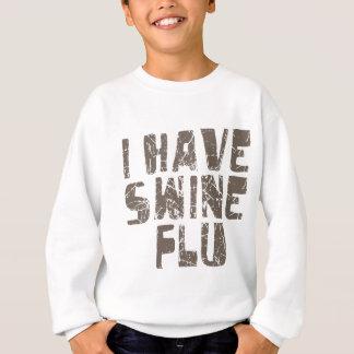 tengo gripe de los cerdos sudadera