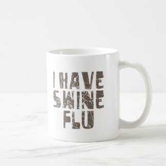 tengo gripe de los cerdos taza clásica