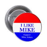 """Tengo gusto botón de Mike"" Pin"