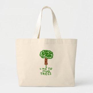 Tengo gusto de abrazar árboles bolsa de tela grande