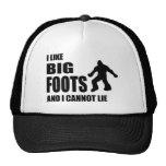 Tengo gusto de Bigfoots y no puedo mentir Gorros