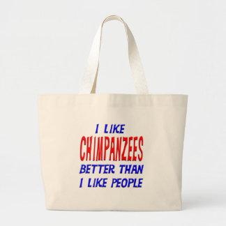 Tengo gusto de chimpancés mejores que tengo gusto  bolsa tela grande