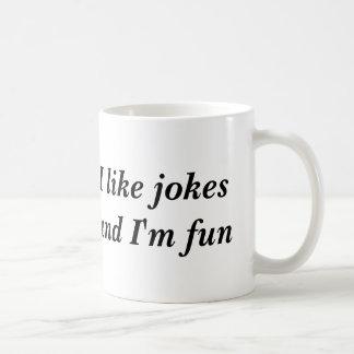Tengo gusto de chistes y soy diversión taza de café