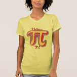Tengo gusto de día del pi camisetas
