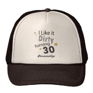 Tengo gusto de él el gorra de torneado sucio 30