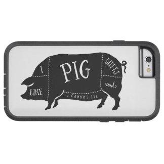 Tengo gusto de extremos del cerdo y no puedo funda de iPhone 6 tough xtreme