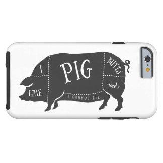 Tengo gusto de extremos del cerdo y no puedo funda de iPhone 6 tough