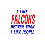 Tengo gusto de Falcons mejores que tengo gusto de  Tarjeta Postal