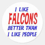 Tengo gusto de Falcons mejores que tengo gusto del Pegatinas Redondas