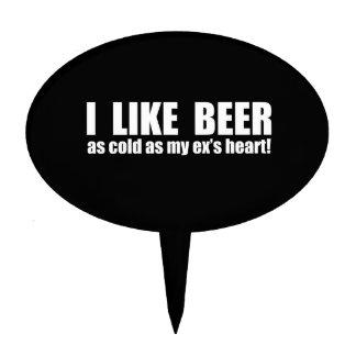 Tengo gusto de frío de la cerveza como mi ex coraz decoración de tarta