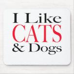 Tengo gusto de GATOS y de perros Tapetes De Ratón