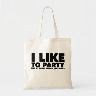 Tengo gusto de ir de fiesta - significo siestas de bolsa tela barata