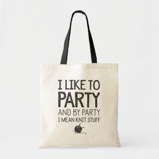 Tengo gusto de ir de fiesta y por el fiesta bolsa tela barata
