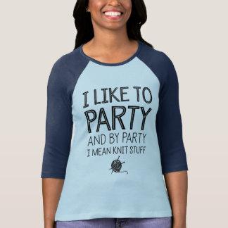 Tengo gusto de ir de fiesta y por el fiesta camisetas