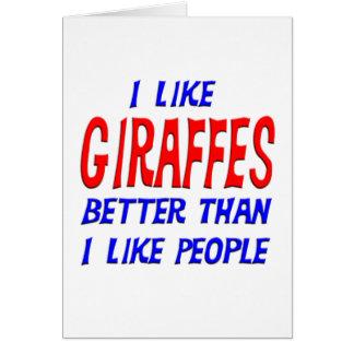Tengo gusto de jirafas mejores que tengo gusto de  tarjeta de felicitación