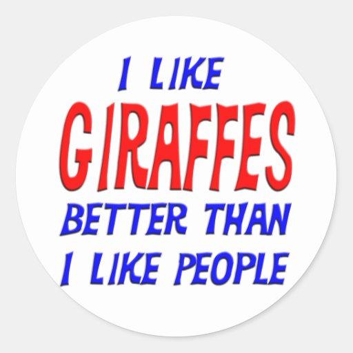 Tengo gusto de jirafas mejores que tengo gusto del etiquetas redondas