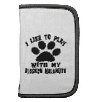 Tengo gusto de jugar con mi Malamute. de Alaska Planificador