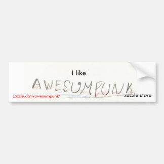 Tengo gusto de la tienda de Zazzle de Awesumpunk Pegatina Para Auto