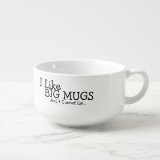 Tengo gusto de las tazas grandes y no puedo mentir cuenco para sopa