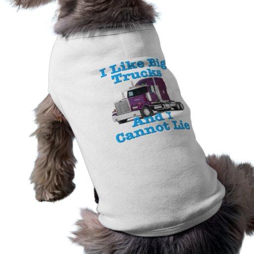 Tengo gusto de los camiones grandes y no puedo men camisas de mascota