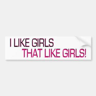 Tengo gusto de los chicas, de que como chicas pegatina para auto