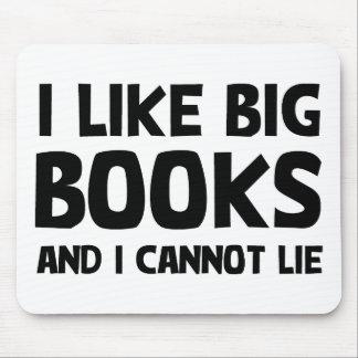 Tengo gusto de los libros grandes alfombrilla de raton
