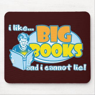 Tengo gusto de los libros grandes alfombrilla de ratones