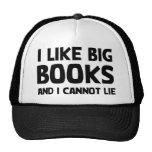 Tengo gusto de los libros grandes gorras de camionero