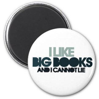 Tengo gusto de los libros grandes imán redondo 5 cm