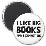 Tengo gusto de los libros grandes imán