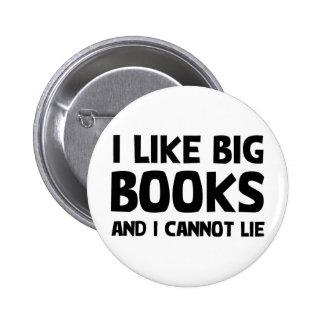 Tengo gusto de los libros grandes pin redondo de 2 pulgadas