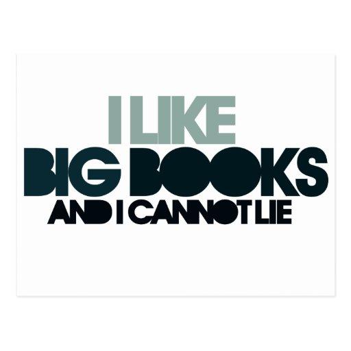 Tengo gusto de los libros grandes postal