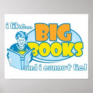 Tengo gusto de los libros grandes póster