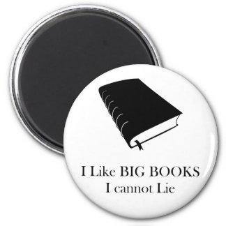 Tengo gusto de los libros grandes que no puedo imán redondo 5 cm