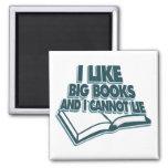 Tengo gusto de los libros grandes y no puedo menti imanes de nevera