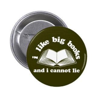 Tengo gusto de los libros grandes y no puedo menti pin redondo de 2 pulgadas