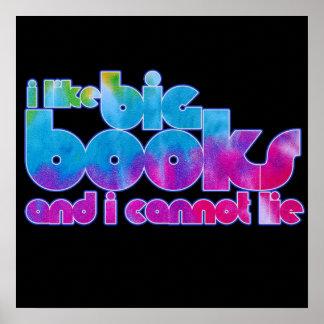 Tengo gusto de los libros grandes y no puedo menti póster