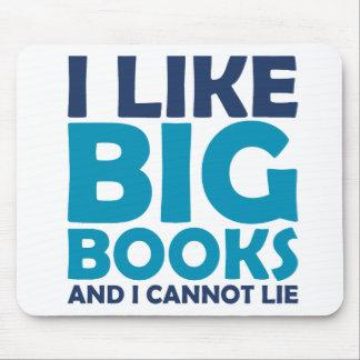 Tengo gusto de los libros grandes y no puedo menti mouse pad