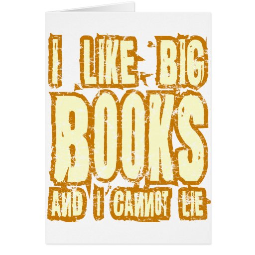 Tengo gusto de los libros grandes y no puedo menti tarjetas