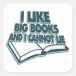 Tengo gusto de los libros grandes y no puedo pegatinas cuadradases