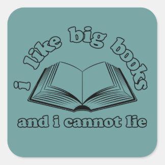 Tengo gusto de los libros grandes y no puedo pegatina cuadrada